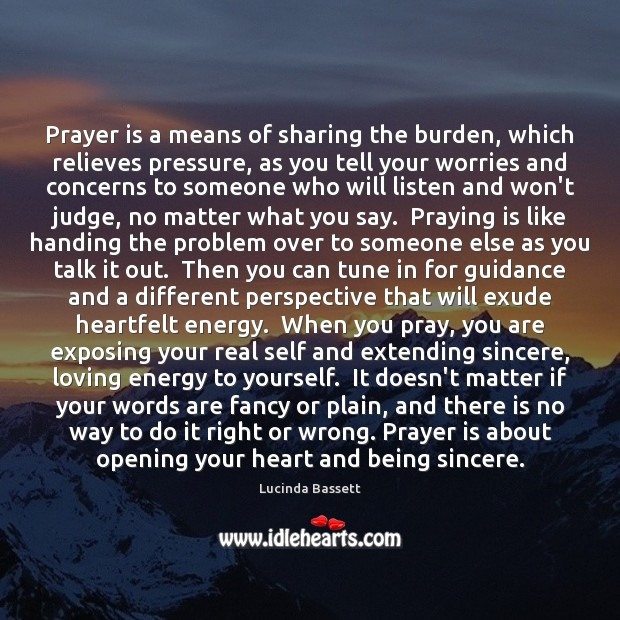Image, Prayer is a means of sharing the burden, which relieves pressure, as