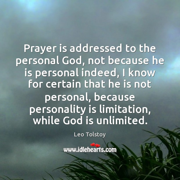 Image about Prayer is addressed to the personal God, not because he is personal
