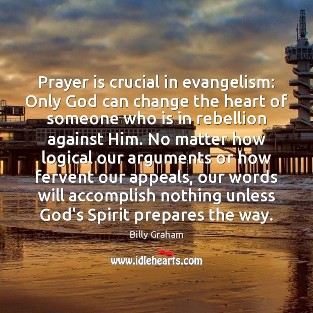 Image, Prayer is crucial in evangelism: Only God can change the heart of