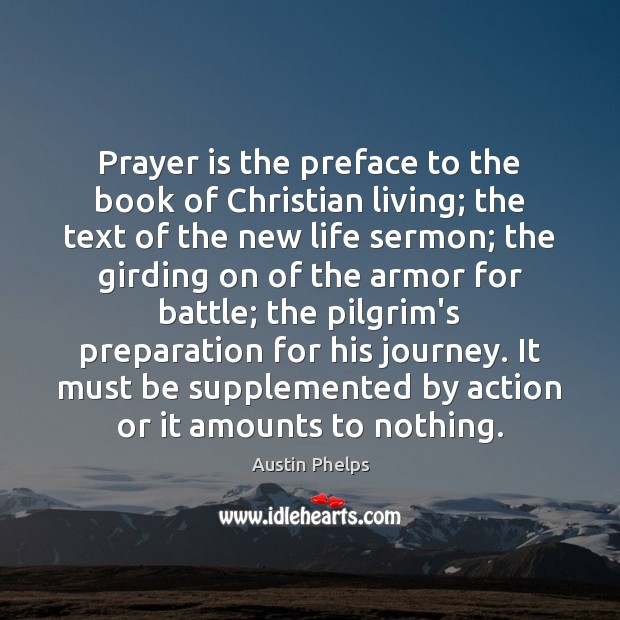 Image, Prayer is the preface to the book of Christian living; the text