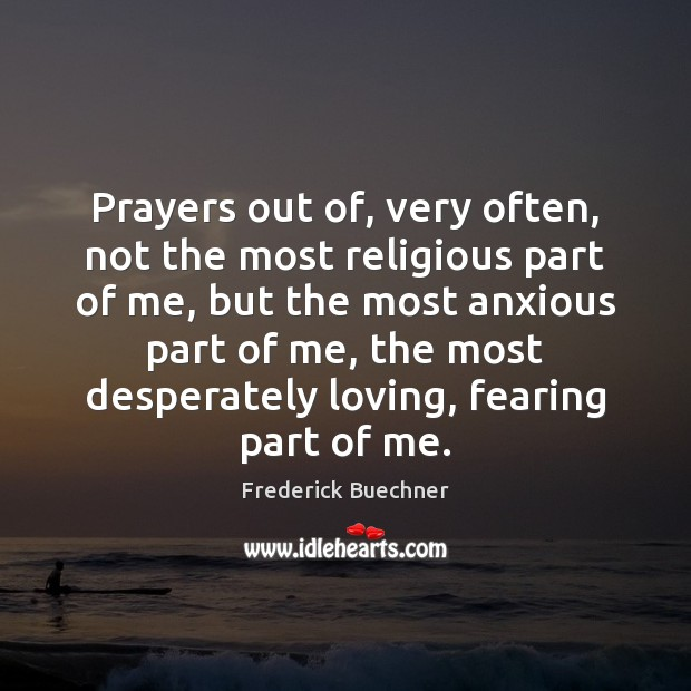 Prayers out of, very often, not the most religious part of me, Image