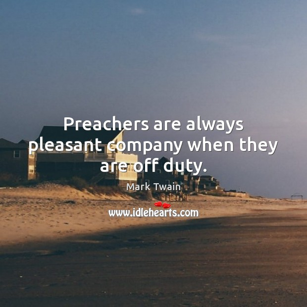 Preachers are always pleasant company when they are off duty. Image