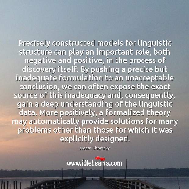 Image, Precisely constructed models for linguistic structure can play an important role, both
