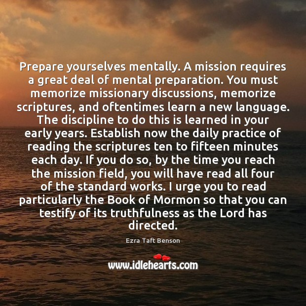 Image, Prepare yourselves mentally. A mission requires a great deal of mental preparation.
