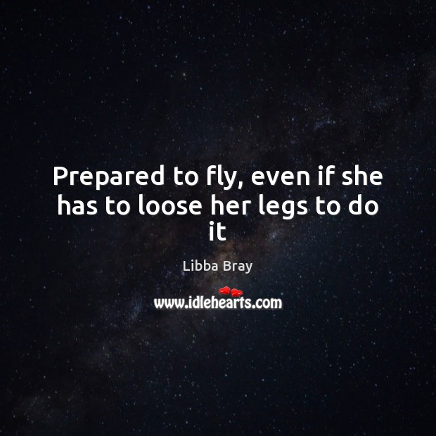 Prepared to fly, even if she has to loose her legs to do it Image