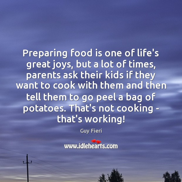 Image, Preparing food is one of life's great joys, but a lot of