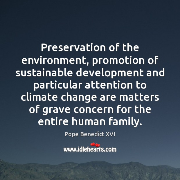 Preservation of the environment, promotion of sustainable development and particular attention to Image