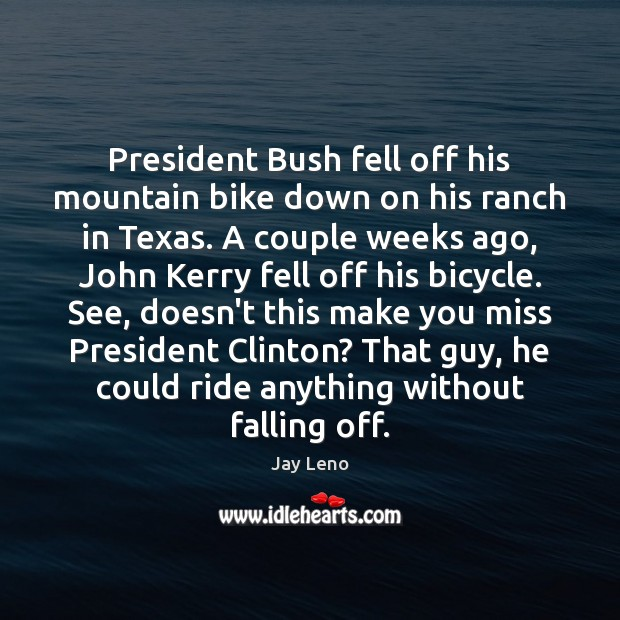 Image, President Bush fell off his mountain bike down on his ranch in