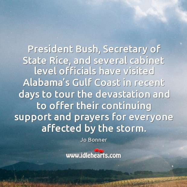 President bush, secretary of state rice, and several cabinet level officials have visited Image