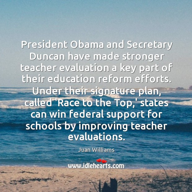 President Obama and Secretary Duncan have made stronger teacher evaluation a key Image