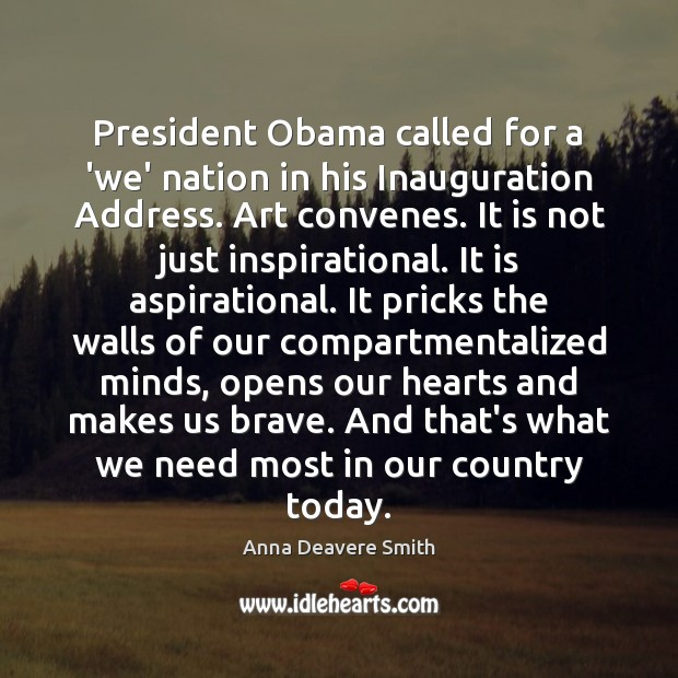 Image, President Obama called for a 'we' nation in his Inauguration Address. Art