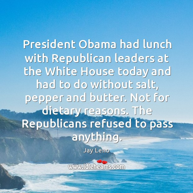 Image, President Obama had lunch with Republican leaders at the White House today