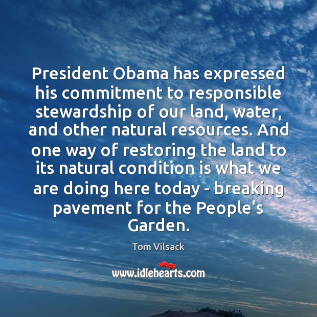 President Obama has expressed his commitment to responsible stewardship of our land, Image