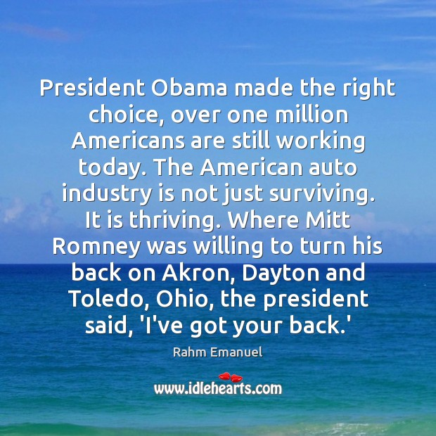 Image, President Obama made the right choice, over one million Americans are still