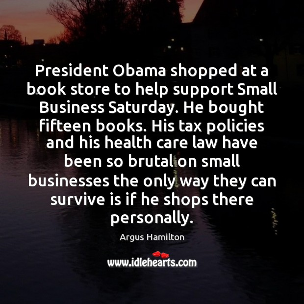President Obama shopped at a book store to help support Small Business Image