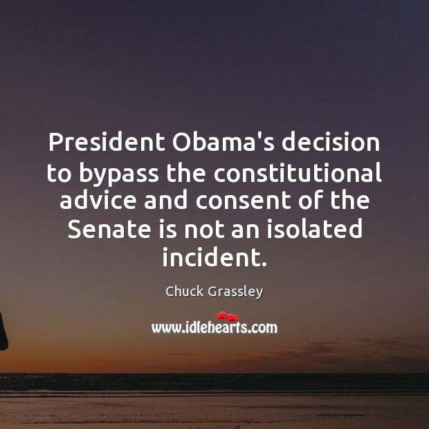 President Obama's decision to bypass the constitutional advice and consent of the Image