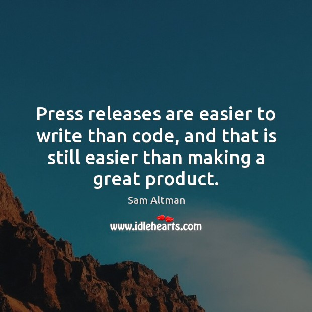 Image, Press releases are easier to write than code, and that is still