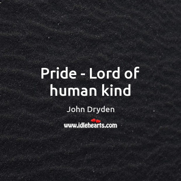 Pride – Lord of human kind Image