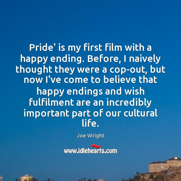 Pride' is my first film with a happy ending. Before, I naively Image