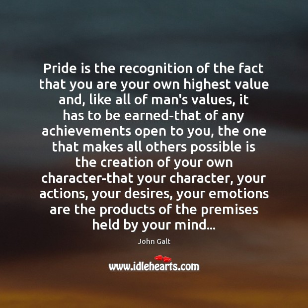 Image, Pride is the recognition of the fact that you are your own