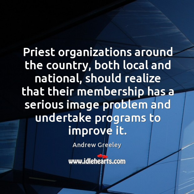 Image, Priest organizations around the country, both local and national, should realize