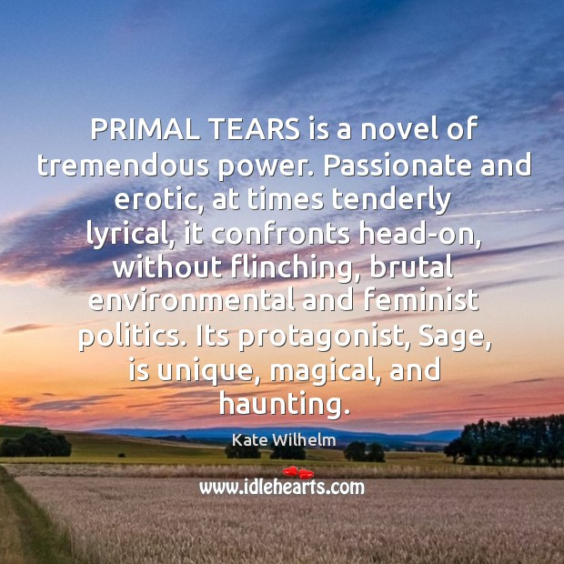PRIMAL TEARS is a novel of tremendous power. Passionate and erotic, at Image