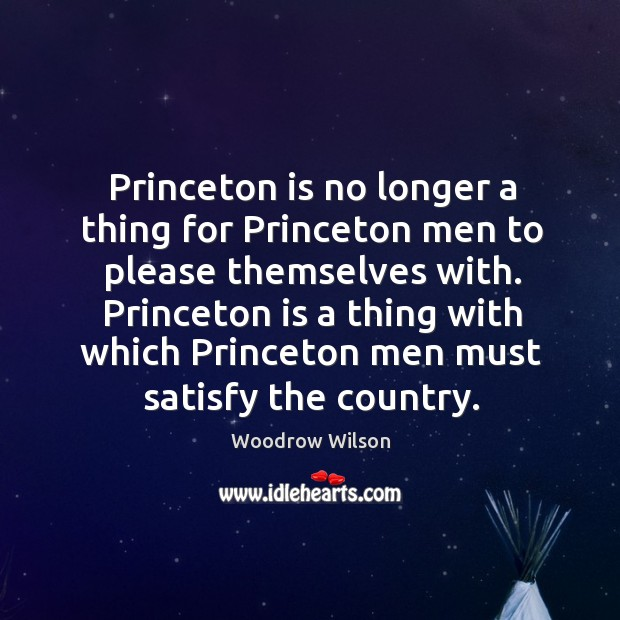 Image, Princeton is no longer a thing for princeton men to please themselves with.