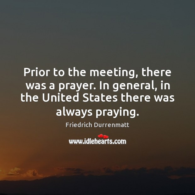Image, Prior to the meeting, there was a prayer. In general, in the