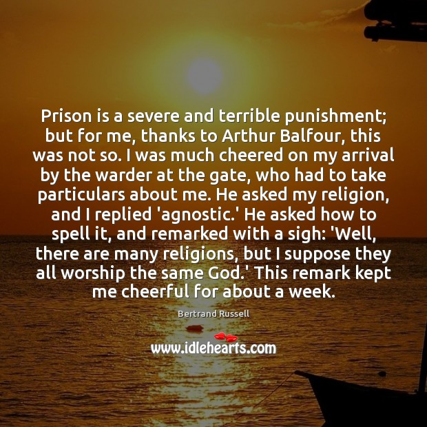 Prison is a severe and terrible punishment; but for me, thanks to Image