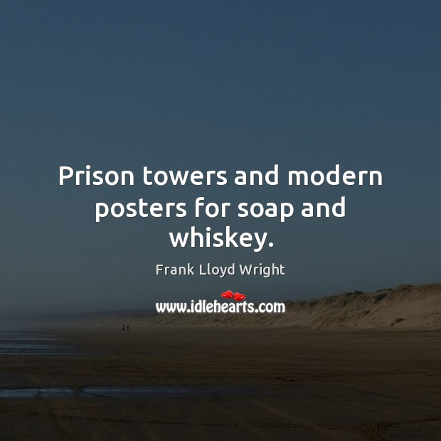 Prison towers and modern posters for soap and whiskey. Image
