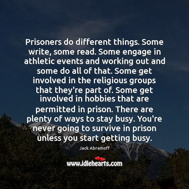 Prisoners do different things. Some write, some read. Some engage in athletic Image
