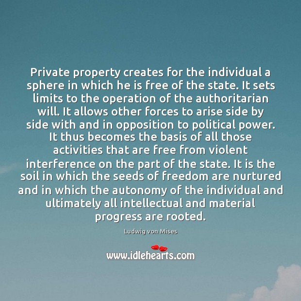 Image, Private property creates for the individual a sphere in which he is