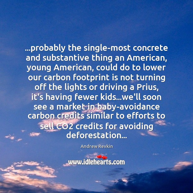 …probably the single-most concrete and substantive thing an American, young American, could Image
