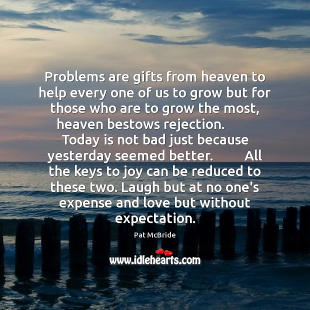 Problems are gifts from heaven to help every one of us to Image