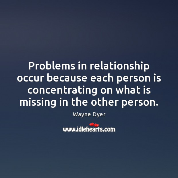 Image, Problems in relationship occur because each person is concentrating on what is