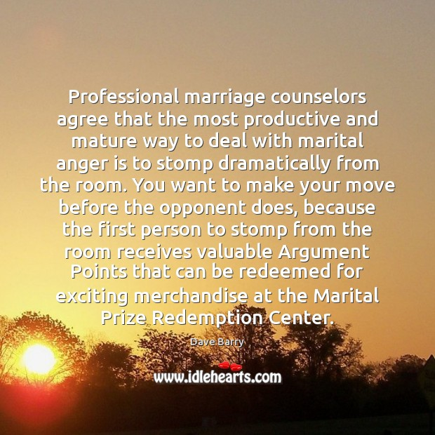 Image, Professional marriage counselors agree that the most productive and mature way to