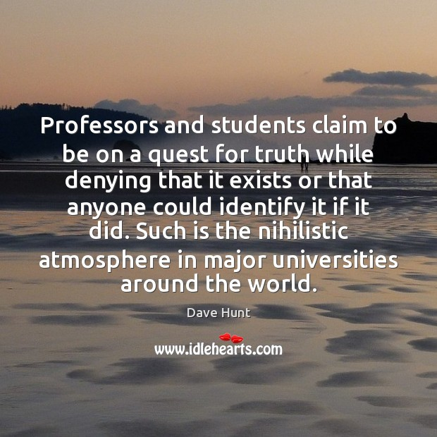 Professors and students claim to be on a quest for truth while Image