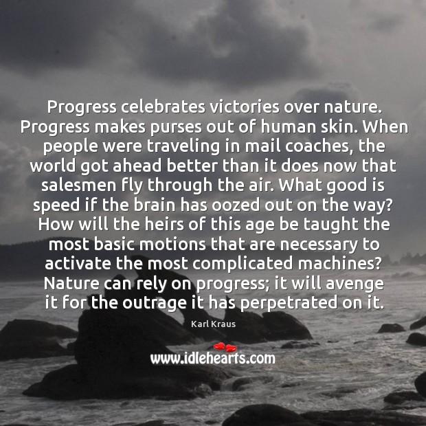 Image, Progress celebrates victories over nature.