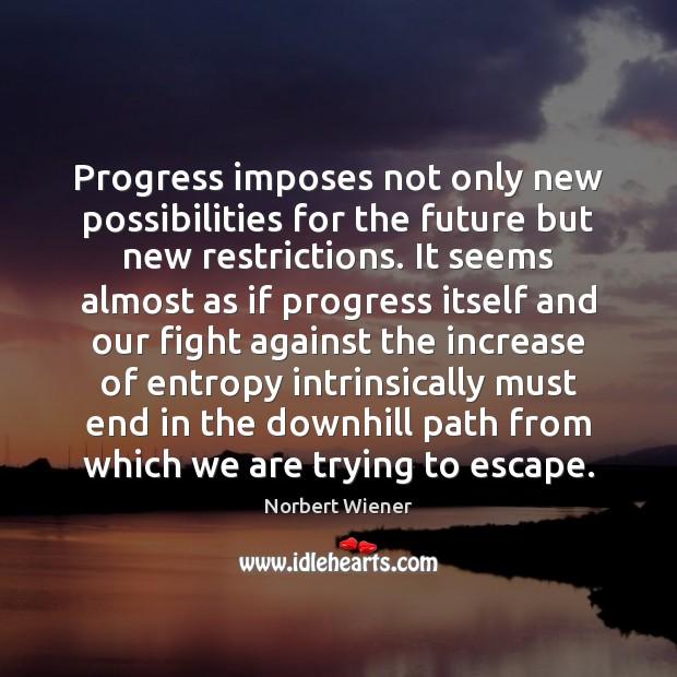 Picture Quote by Norbert Wiener