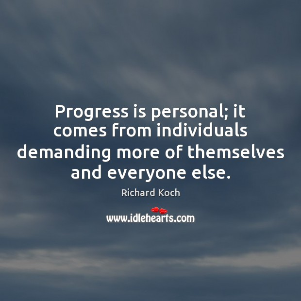 Image, Progress is personal; it comes from individuals demanding more of themselves and