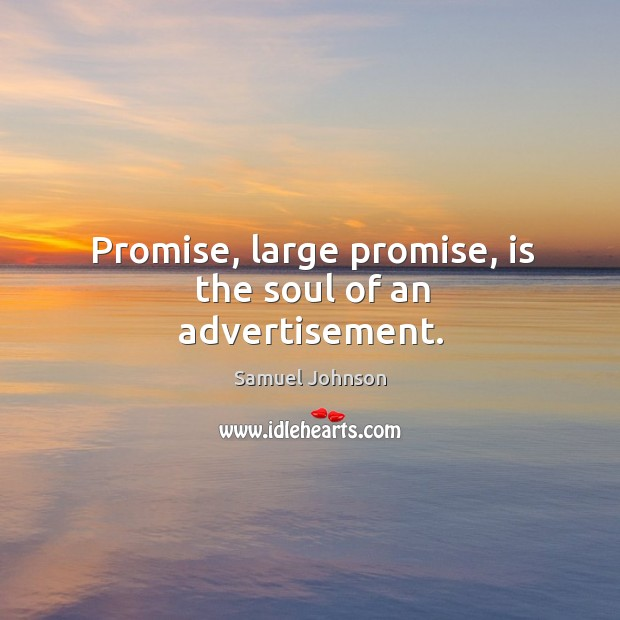 Image about Promise, large promise, is the soul of an advertisement.