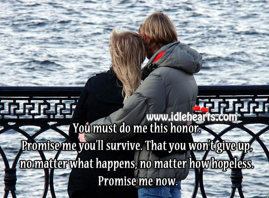 Promise Me You'll Survive.