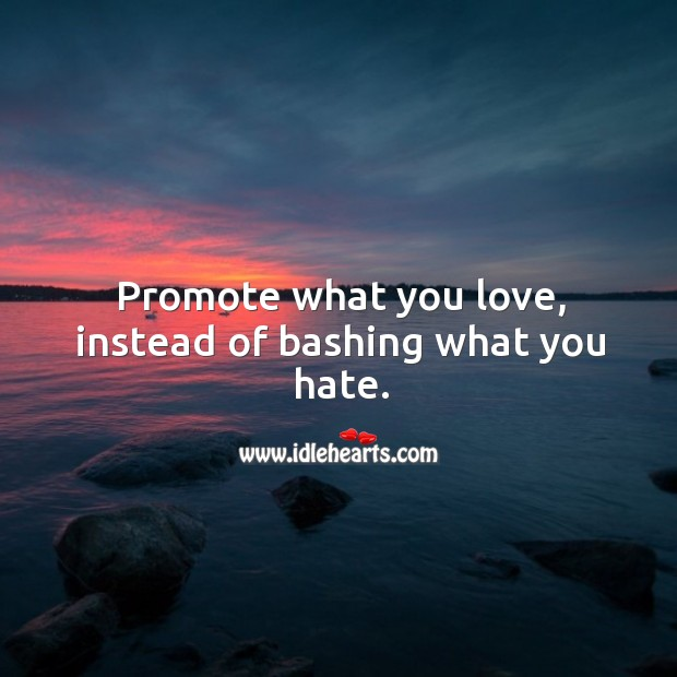 Promote… What You Love