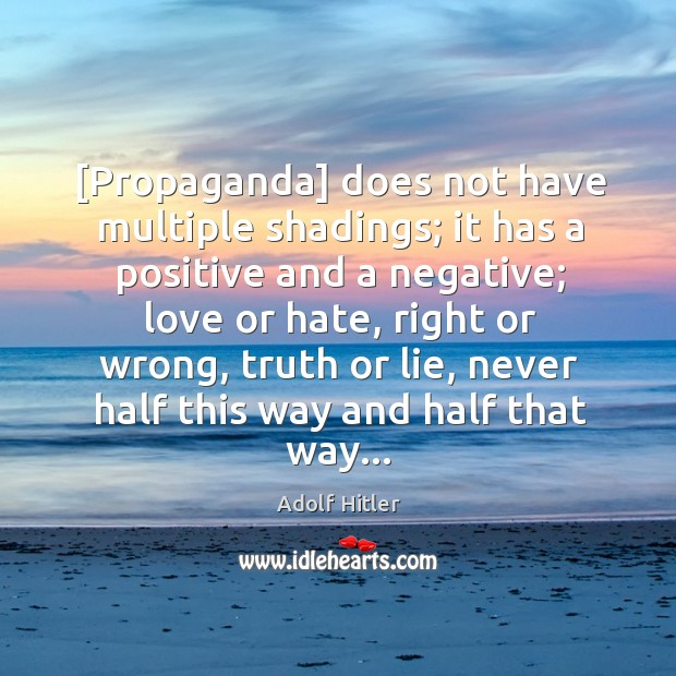 Image, [Propaganda] does not have multiple shadings; it has a positive and a