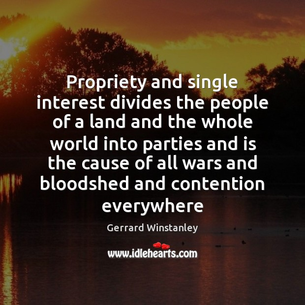 Propriety and single interest divides the people of a land and the Image