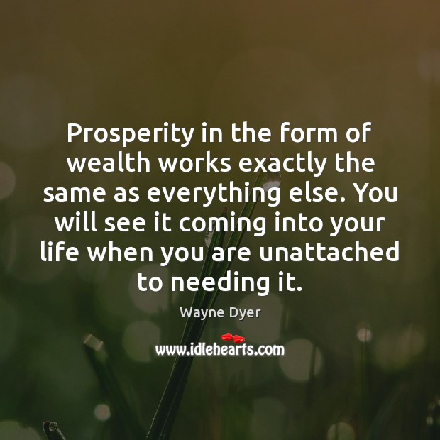 Image, Prosperity in the form of wealth works exactly the same as everything