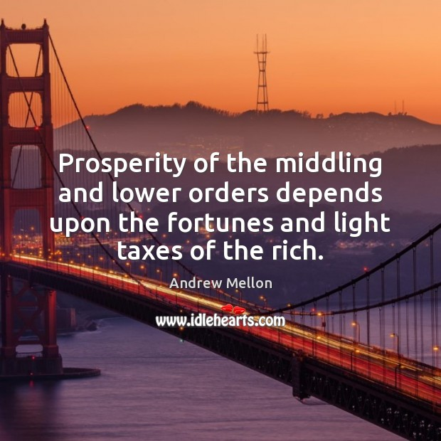 Image, Prosperity of the middling and lower orders depends upon the fortunes and