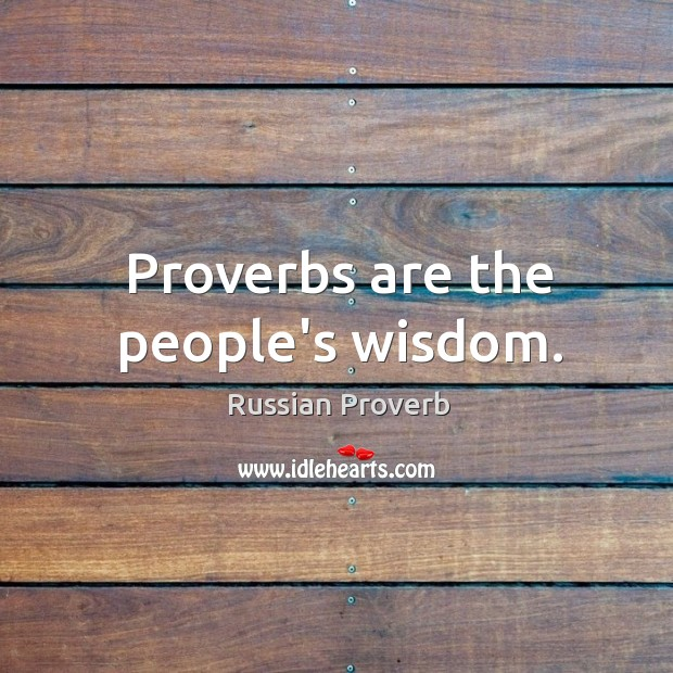 Proverbs are the people's wisdom. Image