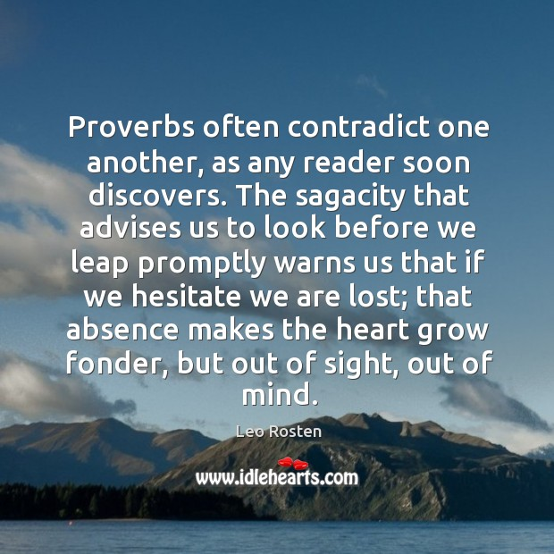Proverbs often contradict one another, as any reader soon discovers. Image