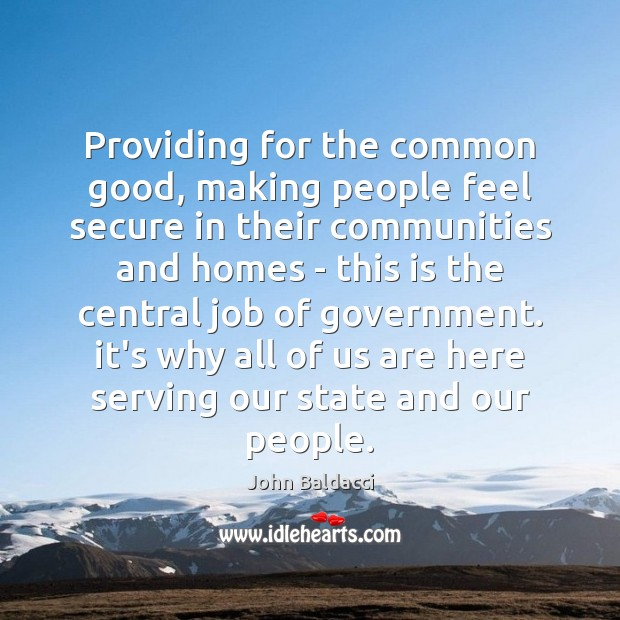 Providing for the common good, making people feel secure in their communities Image